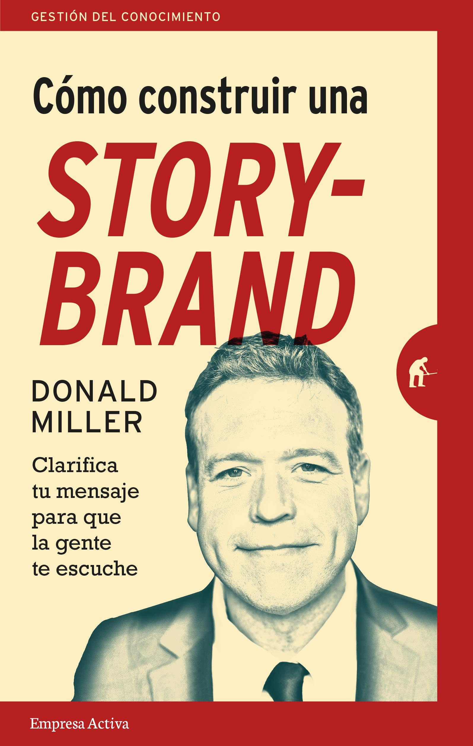 Como construir una storybrand de Donald Miller