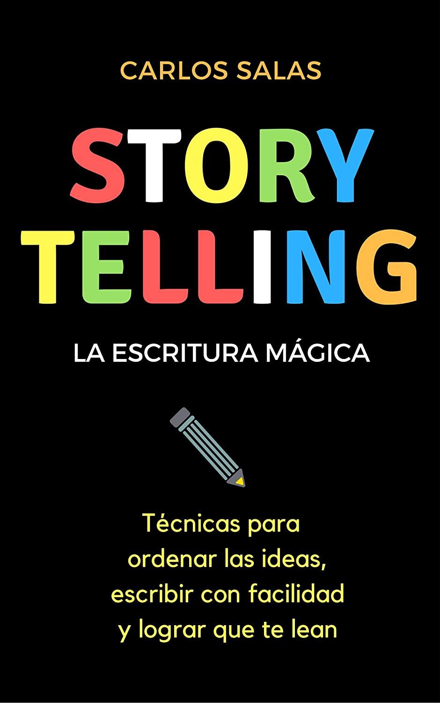 storytelling la escritura magica de Carlos Salas