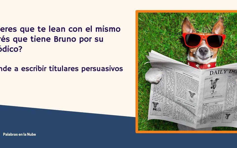 Aprender a escribir titulares persuasivos
